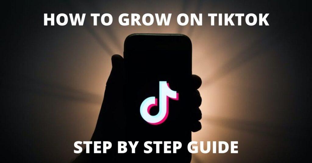 HOW TO GROW ON TIKTOK-IGFollowers
