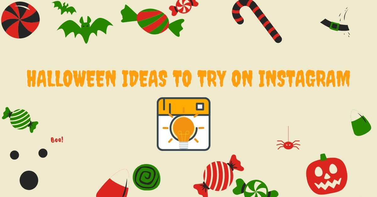 Halloween Marketing Ideas to Try on Instagram