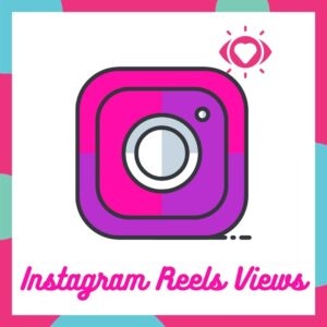 Product - Instagram Reels Views