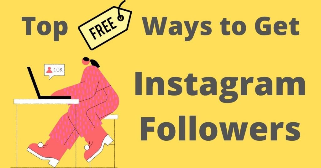 Top 12 Ways to Get Instagram Followers