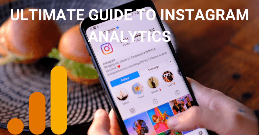 ULTIMATE GUIDE TO INSTAGRAM ANALYTICS